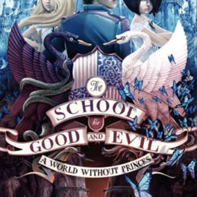 The School for Good and Evil Book 1 and 2 Book Review