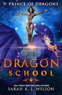 Dragon School Series Book 9: Prince of Dragons